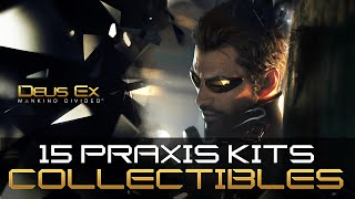 Here is a list of all Praxis Kits we found so far in Deus Ex Mankind Divided httpwwwgosunoobcomdeusexmankinddividedpraxiskitlocations BONUS