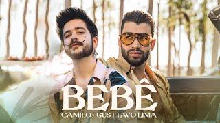 Camilo, Gusttavo Lima - BEBÊ (Official Video)