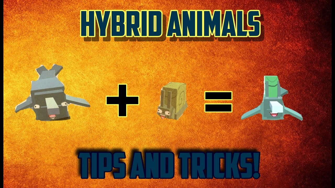 HYBRID ANIMALS TIPS AND TRICKS!