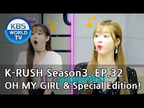 Today's GUEST : OH MY GIRL & Special Edition! [KBS World Idol Show K-RUSH3 2018.10.19]