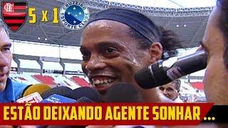 """O DIA QUE O FLAMENGO GOLEOU O CRUZEIRO - Ronaldinho """" ESTÃO DEIXANDO A GENTE SONHAR """""""