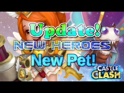 Castle Clash New Pet! New Heroes! (Update_Full_Information)