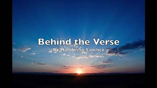 Behind the Verse - Humberto Sanchez
