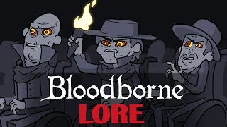 Bloodborne Lore in a Minute! (перевод)