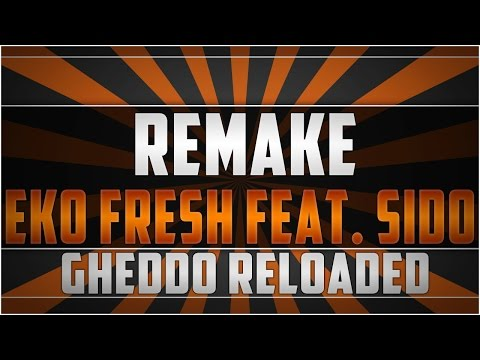 Remake: Eko Fresh feat. Sido - Gheddo Reloaded Instrumental [HD]