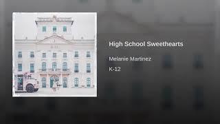 Melanie Martinez - High School Sweethearts (Audio)