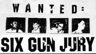 Six Gun Jury - Sirens