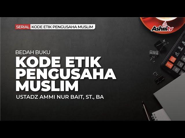 🔴 [LIVE] Konsep Rizki Dalam Islam - Ustadz Ammi Nur Baits ST., BA.  حفظه الله