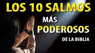 LOS 10 SALMOS MAS PODEROSOS Y MILAGROSOS DE LA BIBLIA, PARA LA BENDICIÓN Y PROTECCIÓN DE DIOS
