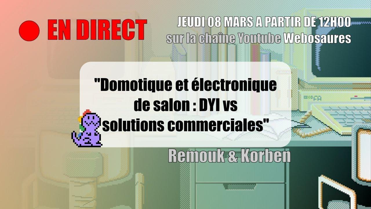 Domotique Et électronique De Salon Diy Vs Solutions Commerciales