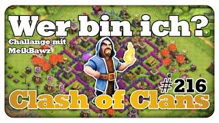 Wer bin ich? [Challange] - Clash of Clans #216 [Deutsch/German]