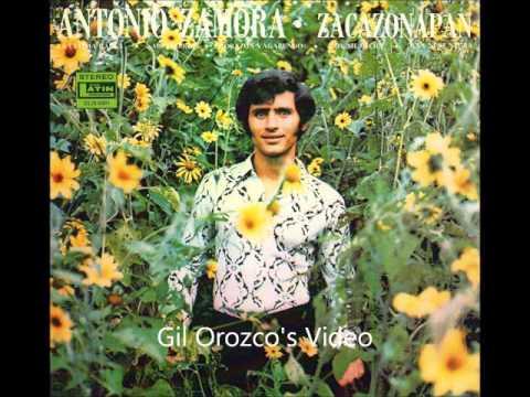 Zacazonapan   Canta Antonio Zamora