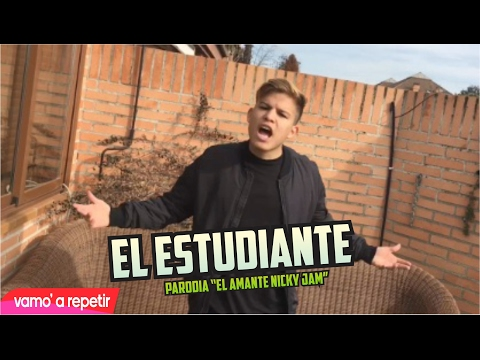 EL ESTUDIANTE (PARODIA) El Amante - Nicky Jam | Paul Ferrer
