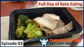 Full Day of Keto Eating 03 (IIFYM, Intermittent Fasting, Weight Loss)