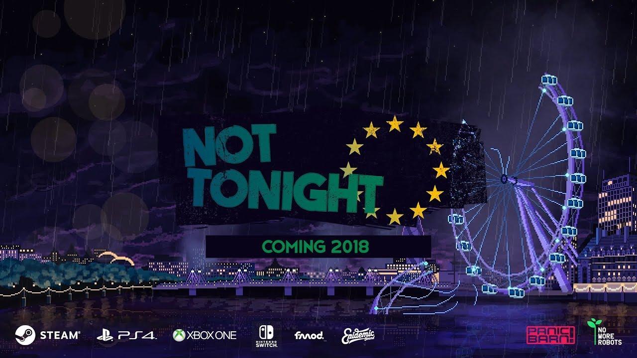 Not Tonight Reveal Trailer
