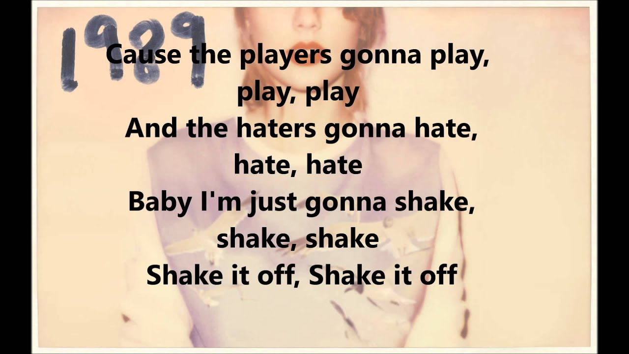 shake it off taylor swift lyrics youtube