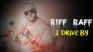 riff raff i drive by feat gucci mane and danny brown official
