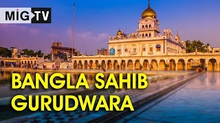 Bangla Sahib Gurudwara | New Delhi