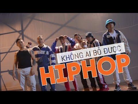 Không ai bỏ được HIPHOP - Da LAB x KraziNoyze x Thỉm Small (Official MV)