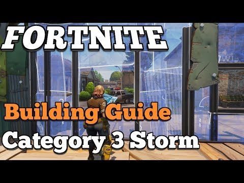 Fortnite Guide | Category 3 Storm | Building Guide