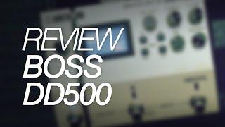 boss dd500 digital delay review lucas ferreira