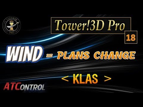 Tower! 3D Pro -- EP #18 ::: Wind = Plans Change @ KLAS (Las Vegas)