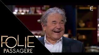 Folie passagère Intégrale 25 novembre 2015 : Pierre Perret et Clémentine Célarié