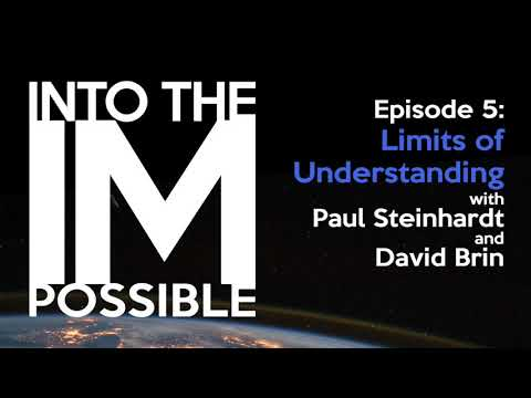 Into the Impossible: Ep05 - Limits of Understanding