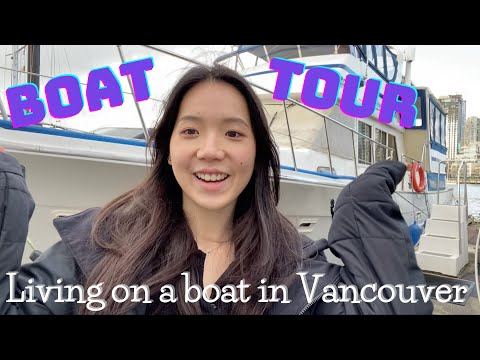 Living on a BOAT in Vancouver | Boat tour + thoughts