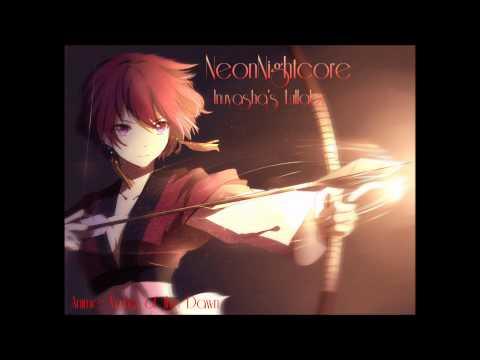 Nightcore - InuYasha's Lullaby || InuYasha