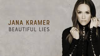 Jana Kramer - Beautiful Lies (Audio Only)