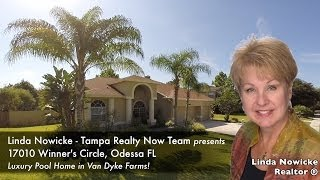 17010 Winners Circle Odessa FL Van Dyke Farms Luxury Pool Home