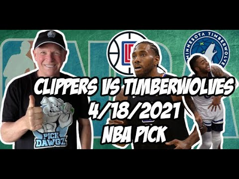 Los Angeles Clippers vs Minnesota Timberwolves 4/18/21 Free NBA Pick and Prediction NBA Betting Tips