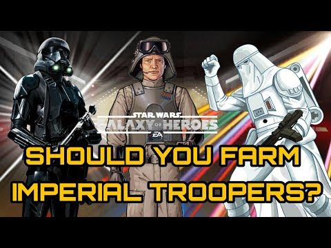 SWGOH Troopers Why You Should Farm Imperial Troopers