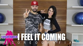 Baixar I Feel it Coming - The Weeknd ft Daft Punk | Casal Dance | Coreografia
