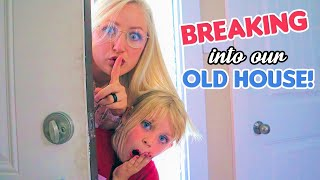 Breaking Into Our Old House! The Treasure Hunt House