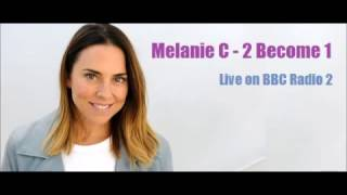 Melanie C alias Sporty Spice singing 2 Become 1 live on BBC Radio 2...