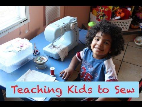 Teaching Kids to Sew- Tips & Ideas