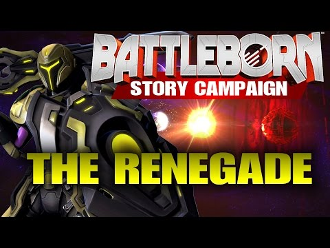"""Battleborn Full Story Campaign Gameplay """"The Renegade"""""""