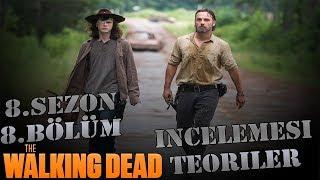 The Walking Dead 8.Sezon 8.Bölüm İncelemesi Sezon Arası Bölümü OKADAR İYİ DEĞİLDİ