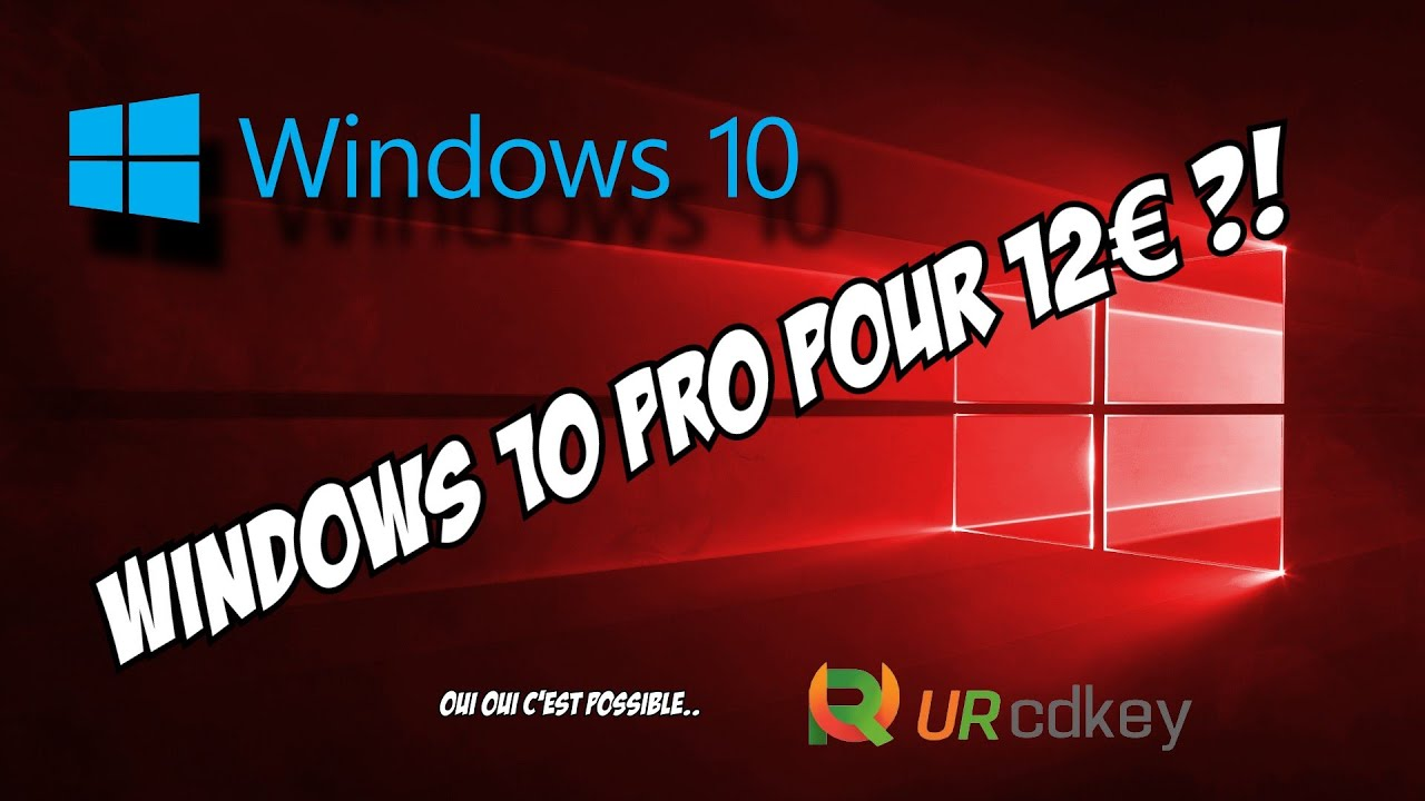 Download [MEILLEUR SITE POUR WINDOWS 10 PRO] Prix et fiabilité