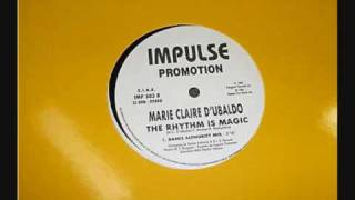 MARIE CLAIRE D UBALDO - THE RHYTHM IS MAGIC (PARTY TIME REMIX DANCE AUTHORITY) ITALIAN VERSION 1994