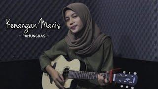 KENANGAN MANIS - PAMUNGKAS || Cover Akustik by AFA