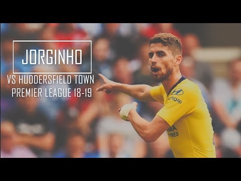 Jorginho vs Huddersfield Town HD 720p (Away) - Huddersfield Town vs Chelsea 0-3 (10-08-2018)