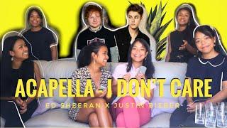 ACAPELLA - I don't care (Ed Sheeran x Justin Bieber)