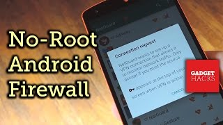 Get an Android Firewall Without Being Rooted [How-To]