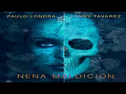Nena Maldicion - PAULO LONDRA🎶
