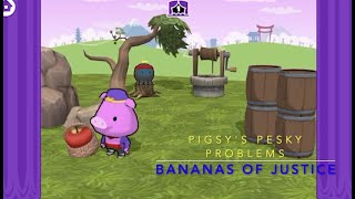 Pigsy's Pesky Problems Part 2: Bananas of Justice!