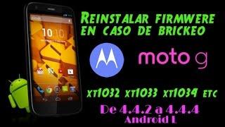 Motorola Moto G: Reinstalar Firmware/Rom Xt1032, Xt1033, Xt1034 Sin usar Comandos fácil y Rápido