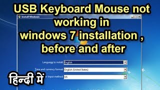 usb keyboard mouse not working in windows 7 installation , before and after
